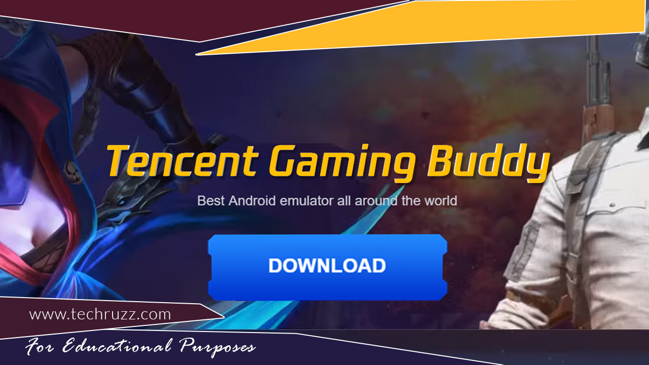 How To Download And Install Tencent Gaming Buddy On PC/Laptop